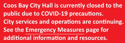 Coos Bay City Hall is currently closed to the public due to COVID-19 precautions.